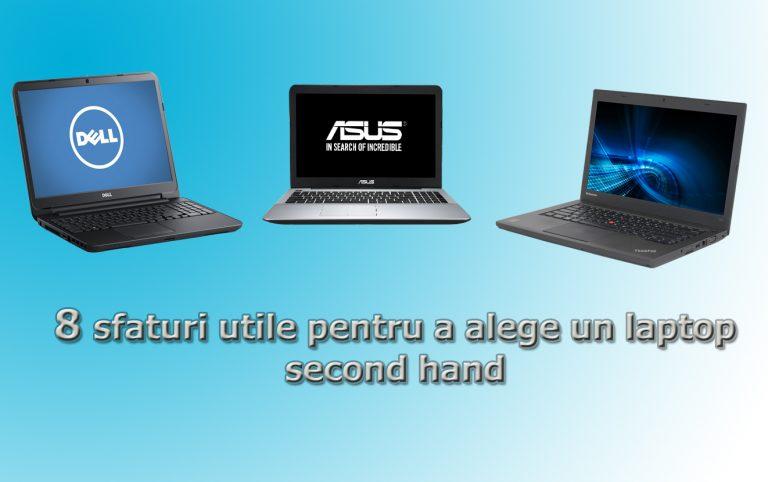 8 sfaturi utile pentru a alege un laptop second hand