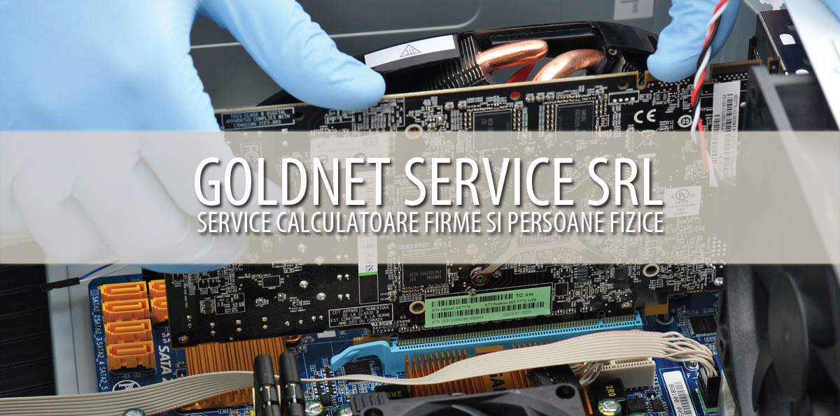 SERVICE LAPTOP BUCURESTI - Goldnet Service