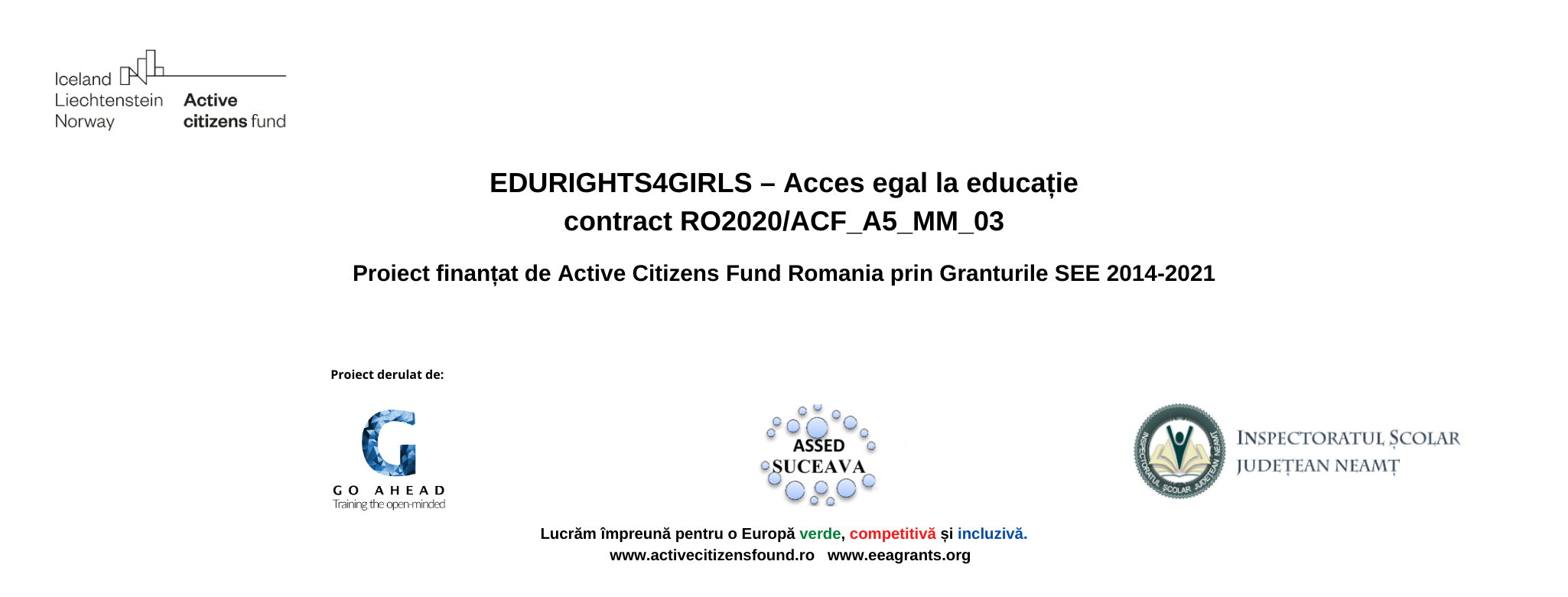 "Proiectul ""EDURIGHTS4GIRLS - Acces egal la educație"""